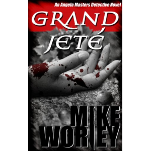 Grand Jeté (An Angela Masters Detective Novel)