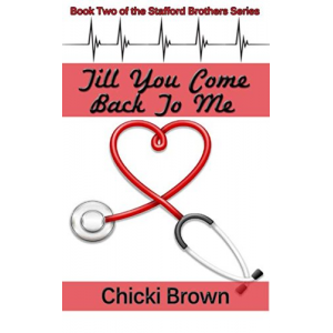 Till You Come Back to Me (The Stafford Brothers Series Book 2)