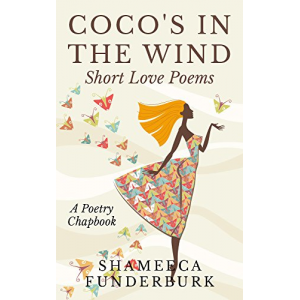 Coco's In The Wind: Short Love Poems