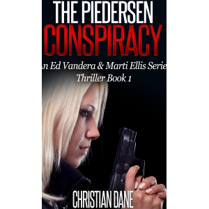 The Piedersen Conspiracy: An Ed Vandera & Marti Ellis Thriller (Mystery and suspense, thriller, suspense crime thriller Book 1)