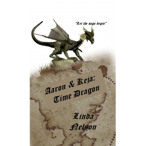 Aaron & Keja: Time Dragon (Orgarlan Saga: Book 1)