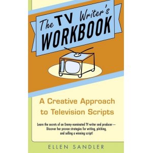 The TV Writer's Workbook