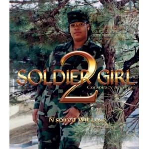 Soldier Girl 2 (The Soldier Girl Series)