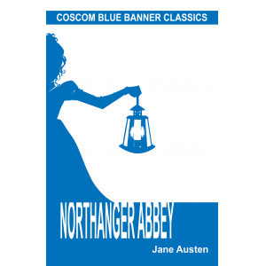 Northanger Abbey (Coscom Blue Banner Classics)