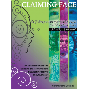 Claiming Face: Self-Empowerment through Self-Portraiture