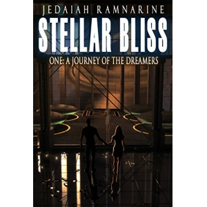 Stellar Bliss One: A Journey Of The Dreamers