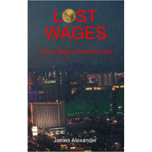 Lost Wages: A Las Vegas Christmas Tale