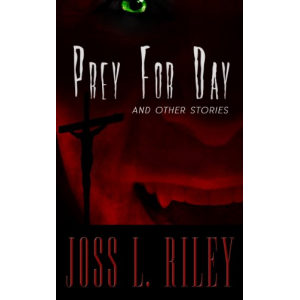 Prey For Day (And Other Stories)