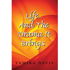 Life...And The Drama It Brings