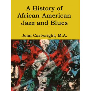 A History of African American Jazz and Blues