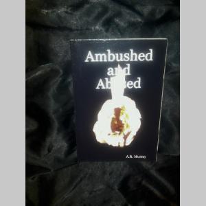 Ambushed and Abused