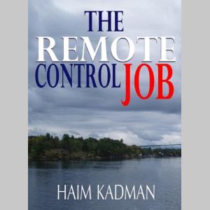 The remote control job