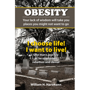 Obesity:Your lack of wisdom will take you places you might not want to go
