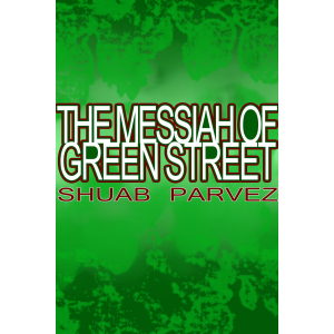 The Messiah of Green Street