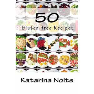 50 Gluten-free Recipes (Volume 2)