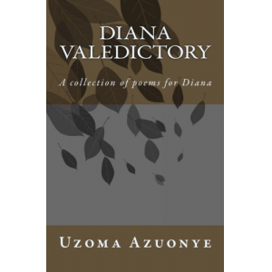 Diana Valedictory: A collection of poems for Diana