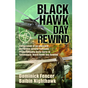 Black Hawk Day Rewind Fotogrammi di un Omicidio