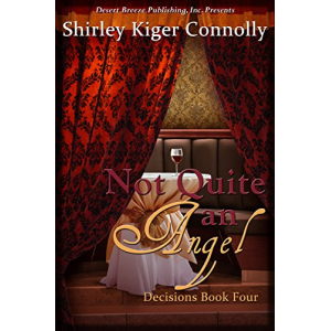 Not Quite an Angel (Decisions Book 4)