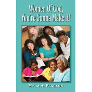 Women of God You're Gonna Make It