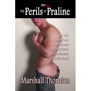 The Perils of Praline, or the Amorous Adventures of a Southern Gentleman in Hollywood