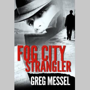 Fog City Strangler (Sam Slater Mysteries)