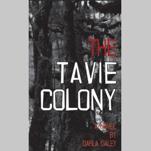The Tavie Colony