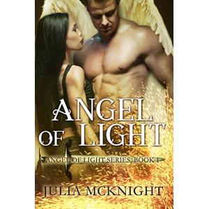 Angel of Light (Angel of Light Series Book 1)