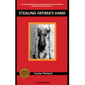 Stealing Fatima's Hand - A Moroccan Sojourn