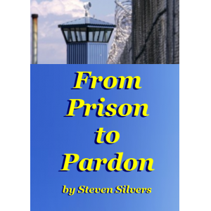 From Prison to Pardon