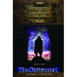 The Unwanted book 1 of The Unwanted Trilogy