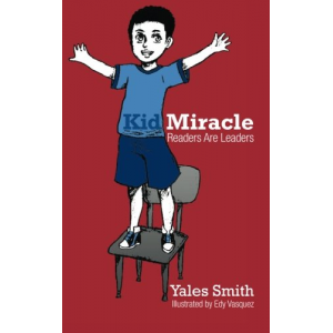 Kid Miracle: Readers Are Leaders