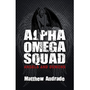 Alpha Omega Squad Angels and Demons