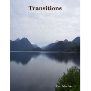 Transitions; Poetry of Love, Life & Being