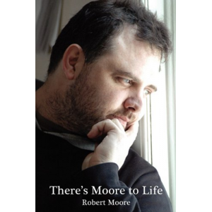 There's Moore to Life