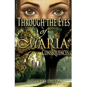Through the Eyes of Maria: Consequences