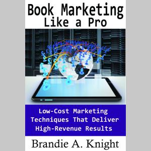 Book Marketing Like a Pro (Self-Publish Like a Pro)