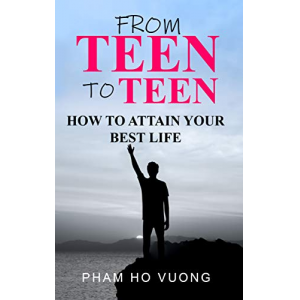 From teen to teen: How to attain your best life