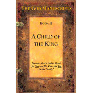 A Child of the King - Book II of the series