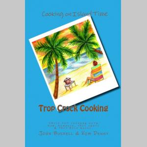 Trop Crock Cooking