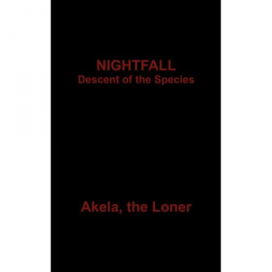 NIGHTFALL : Descent of the Species