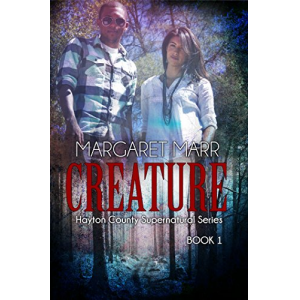 Creature (Hayton County Supernatural Series Book 1)