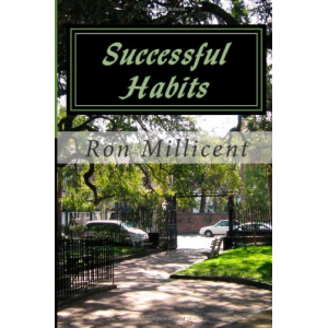 Successful Habits: Life is a Journey (Lessons of Life) (Volume 2)