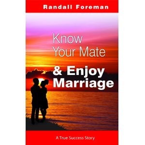 Know Your Mate & Enjoy Marriage