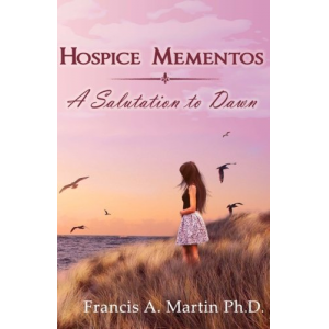 Hospice Mementos: A Salutation to Dawn