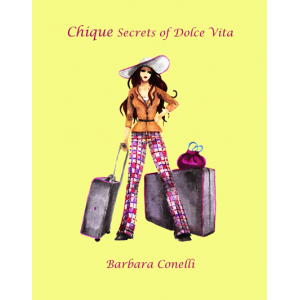 Chique Secrets of Dolce Vita
