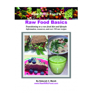 Raw-Riffic Food's Raw Food Basics