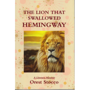 The Lion That Swallowed Hemingway
