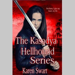 The Kasadya Hellhound Series: Complete Kasadya Series
