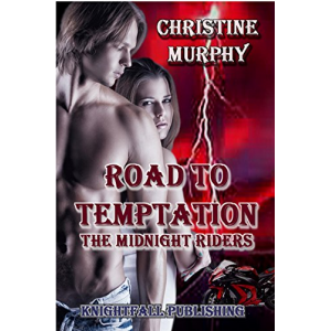 Road To Temptation (The Midnight Riders Series Book 3)