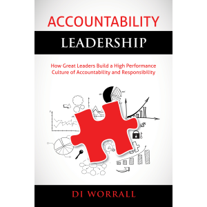 Accountability Leadership: How Great Leaders Build a High Performance Culture of Accountability and Responsibility (The Accountability Code Series, #1 Kindle Edition)